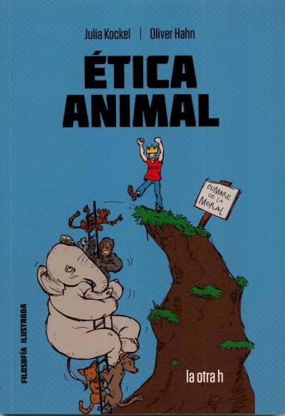 Libro: Ética animal | Autor: Julia Kockel | Isbn: 9788416763382