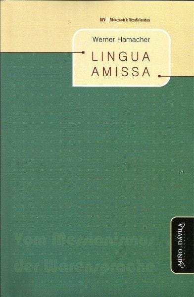Lingua amissa - Werner Hamacher - 9788415295037