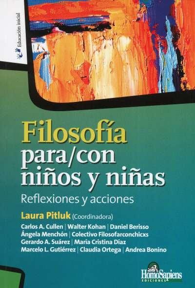 Libro: Filosofía para/con niños y niñas   Autor: Walter Omar Kohan   Isbn: 9789877710274