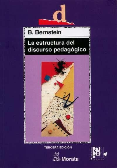 Libro: La estructura del discurso pedagógico   Autor: Richard Bernstein   Isbn: 8471123681