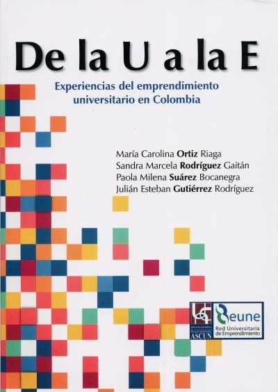 Libro: De la u a e. Tomo I | Autor: María Carolina Ortiz Riaga | Isbn: 9789588481418