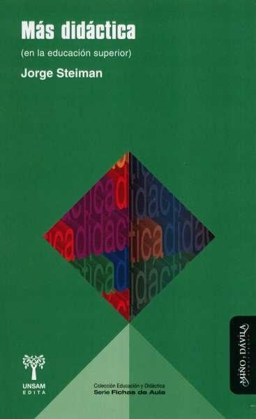 Mas didáctica (en la educación superior) - Jorge Steiman - 9788496571808