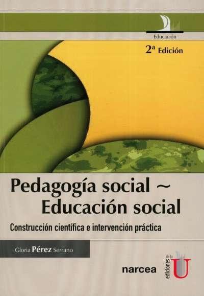 Libro: Pedagogía social - Educación social | Autor: Gloria Pérez Serrano | Isbn: 9789587622904