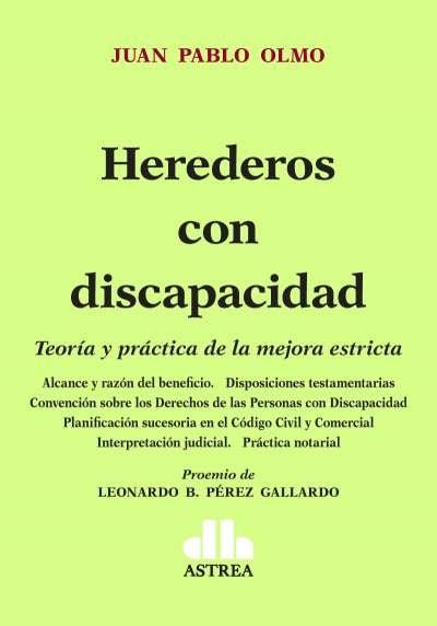 Libro: Herederos con discapacidad | Autor: Juan Pablo Olmo | Isbn: 9789877063127