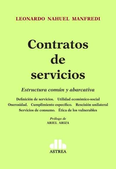 Libro: Contratos de servicios. Estructura común y abarcativa | Autor: Leonardo Nahuel Manfredi | Isbn: 9789877063059