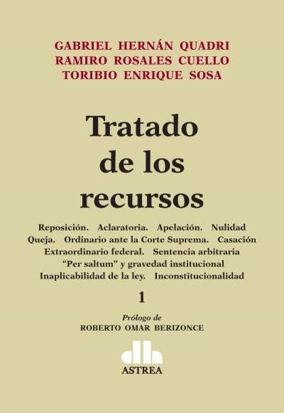 Libro: Tratado de los recursos Tomo I - II | Autor: Gabriel Hernán Quadri | Isbn: 9789877062717