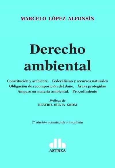 Libro: Derecho ambiental | Autor: Marcelo López Alfonsín | Isbn: 9789877063103