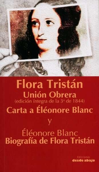 Libro: Flora Tristán. Unión Obrera | Autor: Francesca Gargallo Celentani | Isbn: 9789585555150