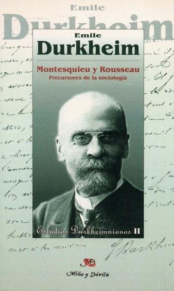 Montesquieu y rousseau. Precursores de la sociología - émile Durkheim - 8495294257