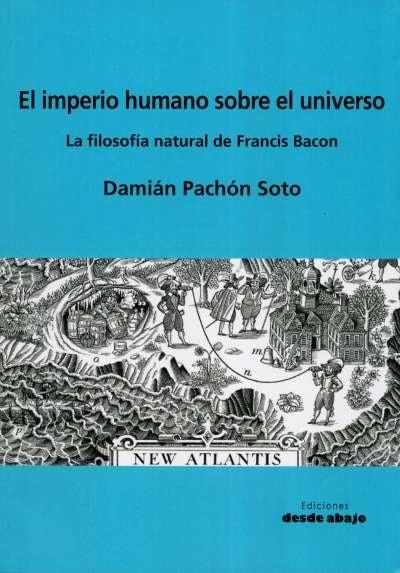 Libro: El imperio humano sobre el universo | Autor: Damián Pachón Soto | Isbn: 9789585555143
