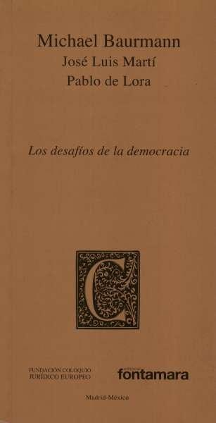 Libro: Los desafíos de la democracia   Autor: Michael Baurmann   Isbn: 9786078252818