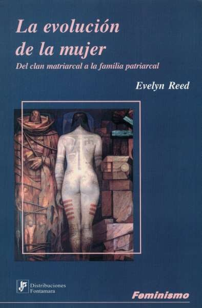 Libro: La evolución de la mujer | Autor: Evelyn Reed | Isbn: 9684765088