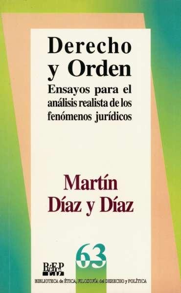 Libro: Derecho y orden | Autor: Martín Díaz y Díaz | Isbn: 9684762992