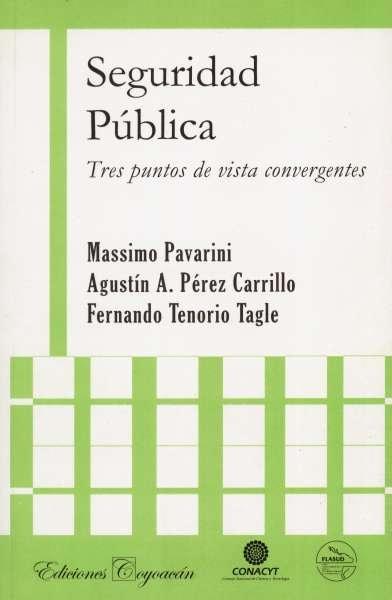 Libro: Seguridad pública | Autor: Massimo Pavarini | Isbn: 9789706333254