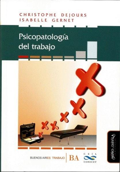 Psicopatología del trabajo - Cristophe Dejours - 9788415295570