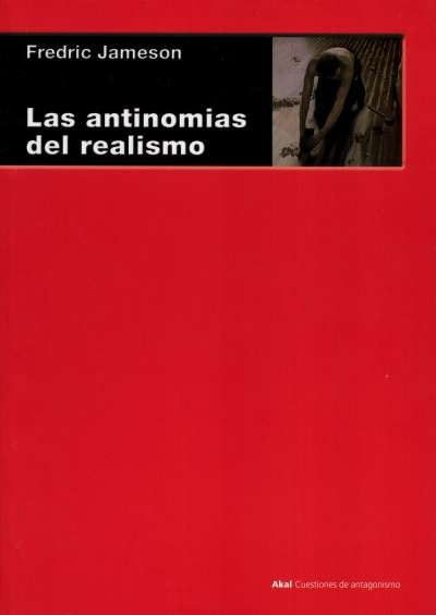 Libro: Las antinomias del realismo | Autor: Fredric Jameson | Isbn: 9788446045670