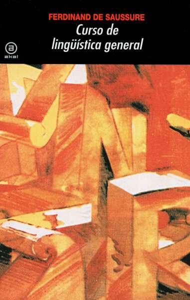 Libro: Curso de lingüística general | Autor: Ferdinand de Saussure | Isbn: 9788476004272