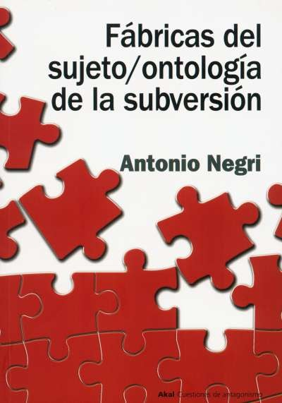 Libro: Fábricas del sujeto / ontología de la subversión | Autor: Antonio Negri | Isbn: 9788446018278
