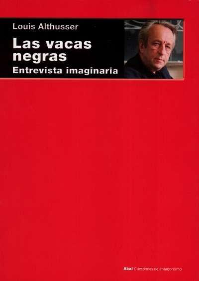 Libro: Las vacas negras | Autor: Louis Althusser | Isbn: 9788446047582