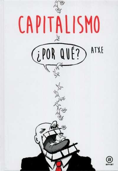 Libro: Capitalismo ¿Por qué? | Autor: Atxe | Isbn: 9788446047261