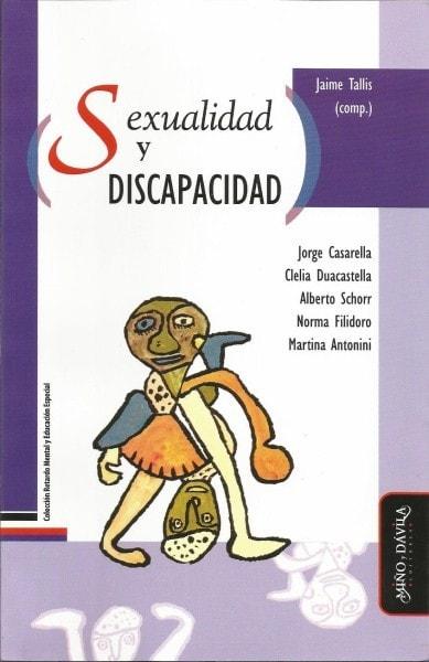 Sexualidad y discapacidad - Jorge Casarella - 9788492613618