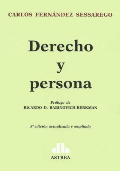 Derecho y persona - Carlos Fernandez Sessarego - 9789877060454