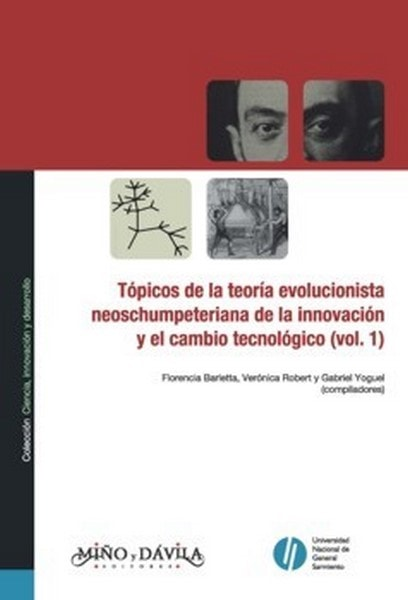 Tópicos de la teoría evolucionista neoschumpeteriana de la innovación y el cambio tecnológico - Florencia Barletta - 9789876301909