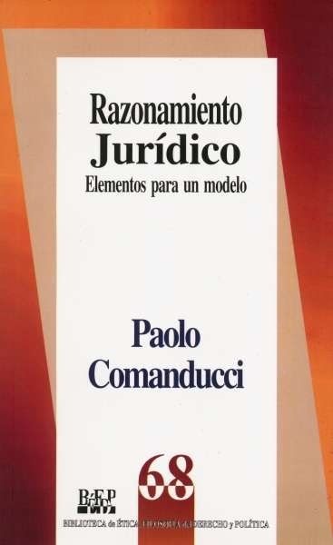 Libro: Razonamiento jurídico | Autor: Paolo Comanducci | Isbn: 9789684763159