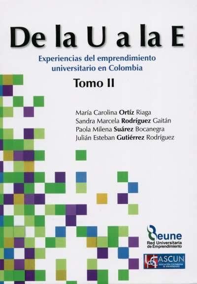 Libro: De la u a la e. Tomo II | Autor: María Carolina Ortiz Riaga | Isbn: 9789587628920
