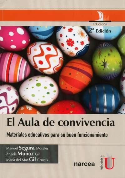 Libro: El aula de convivencia   Autor: Manuel Segura Morales   Isbn: 9789587622898