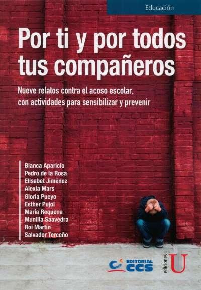Libro: Por ti y por todos tus compañeros | Autor: Bianca Aparicio | Isbn: 9789587628623