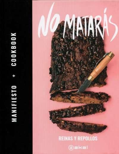 Libro: No matarás | Autor: Reinas y Repollos | Isbn: 9788446048077