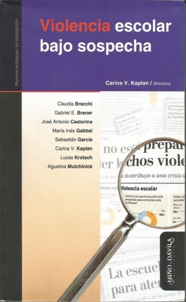 Violencia escolar bajo sospecha - Claudia Bracchi - 9788492613151