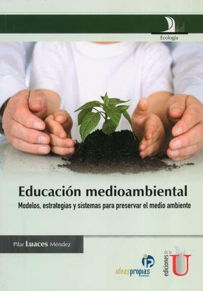 Libro: Educación medioambiental | Autor: Pilar Luaces Méndez | Isbn: 9789588675060