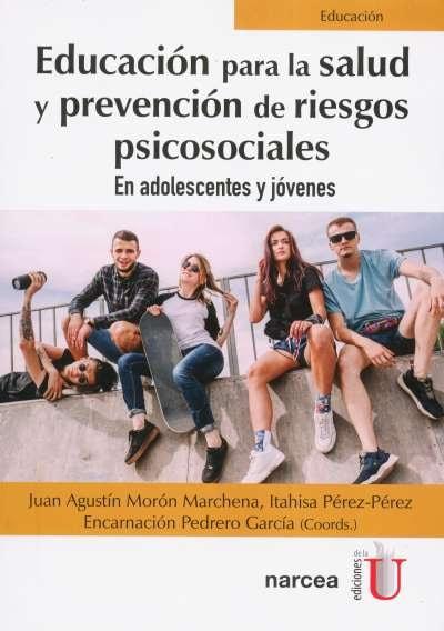 Libro: Educación para la salud y prevención de riesgos psicosociales | Autor: Juan Agustín Morón | Isbn: 9789587920291