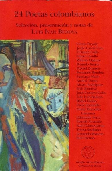 24 poetas colombianos. Selección, presentación y notas de luis iván bedoya - Luis Ivan Bedoya - 9589697933