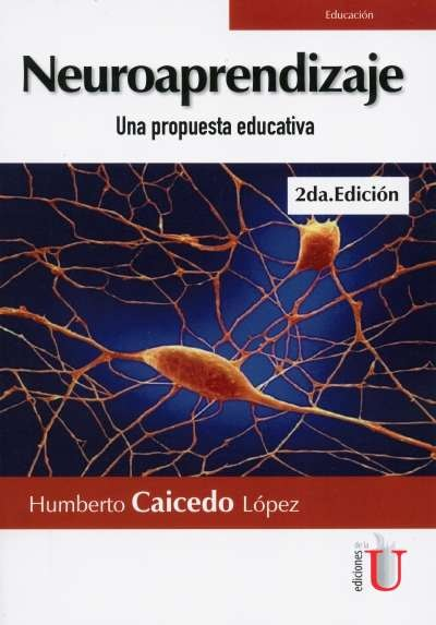 Neuroaprendizaje. Una propuesta educativa
