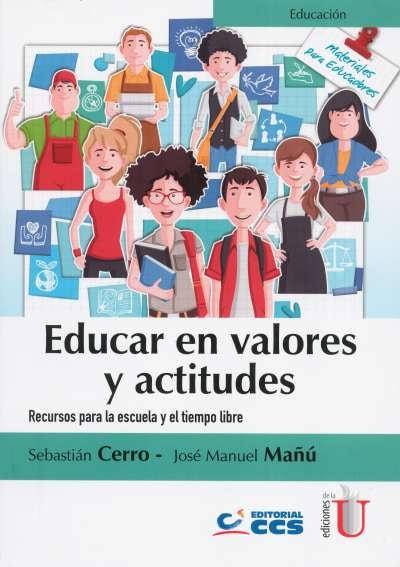 Libro: Educar en valores y actitudes | Autor: Sebastián Cerro | Isbn: 9789587627138
