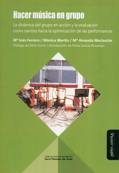 Libro: Hacer música en grupo | Autor: María Inés Ferrero | Isbn: 9788417133627
