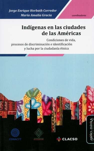 Libro: Indígenas en las ciudades de las Américas | Autor: Jorge Enrique Horbath Corredor | Isbn: 9788417133887