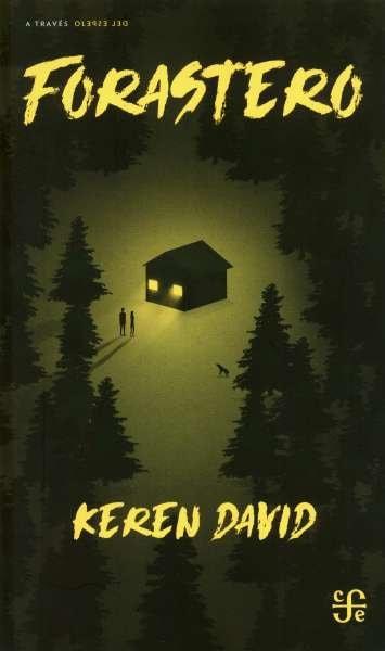 Libro: Forastero | Autor: Keren David | Isbn: 9786071662378