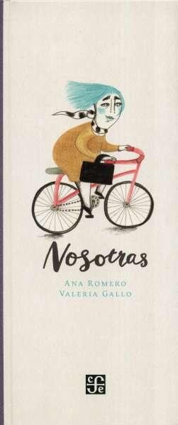 Libro: Nosotras / Nosotros | Autor: Ana Romero | Isbn: 9786071659088