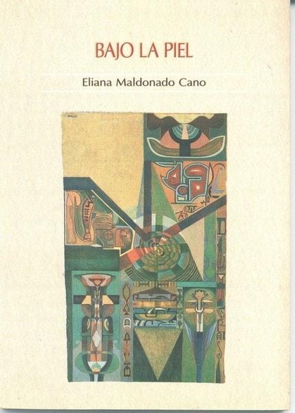 Bajo la piel - Eliana Maldonado Cano - 9789588245362