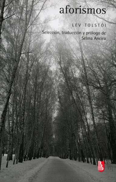 Libro: Aforismos | Autor: Lev Tolstói | Isbn: 9786071662064
