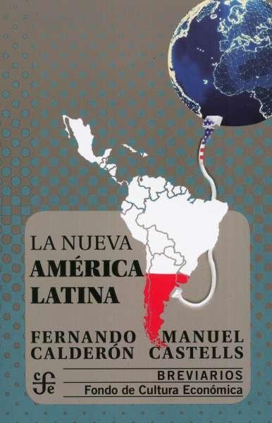 Libro: La nueva América Latina | Autor: Fernando Calderón | Isbn: 9789562891912