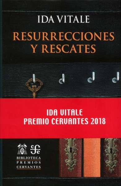 Libro: Resurrecciones y rescates | Autor: Ida Vitale | Isbn: 9788437508115