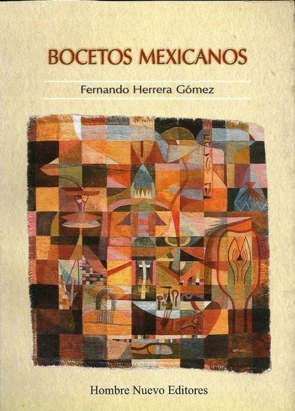 Bocetos mexicanos - Fernando Herrera Gómez - 9789588245539