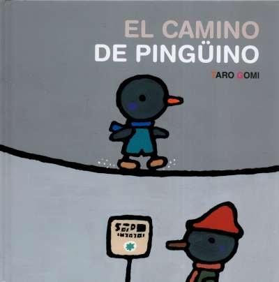 Libro: El camino de pingüino | Autor: Taro Gomi | Isbn: 9786071662347