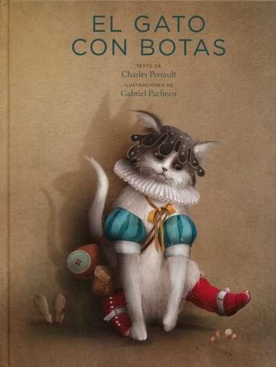 Libro: El gato con botas | Autor: Charles Perrault | Isbn: 9786071658289