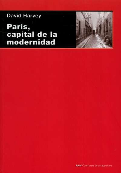 Libro: París, capital de la modernidad | Autor: David Harvey | Isbn: 97884146024552